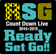 『Ready Set Go!!』 Count Down Live2014 ⇒ 2015 supported by A-Sketch